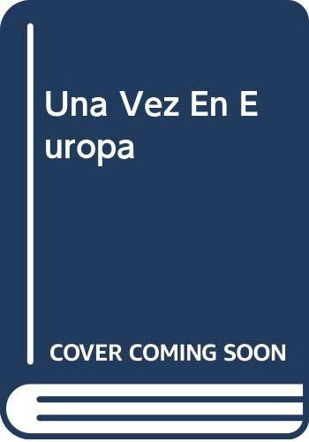9789875780330: Una Vez En Europa (Spanish Edition)
