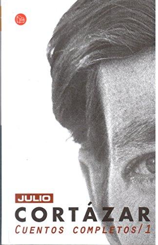 9789875780675: Cuentos Completos 1, Cortazar (Complete Short Stories 1, Cortazar) (Spanish Edition)