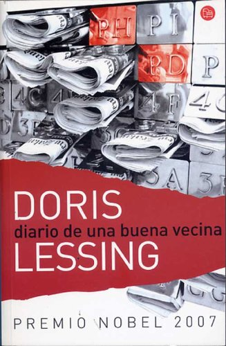 Diario de una buena vecina (Spanish Edition) (9789875780934) by Doris Lessing