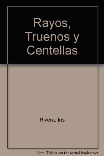 9789875790421: Rayos, Truenos y Centellas