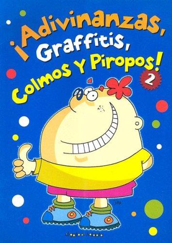 9789875790476: Adivinanzas, Graffitis, Colmos y Piropos 2: A Gato de Hojalata