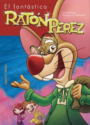9789875791756: El Fantastico Raton Perez