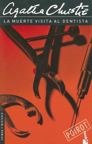 La Muerte Visita al Dentista (Crimen y: Agatha Christie
