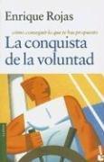 9789875800335: La Conquista de la Voluntad: Como Conseguir Lo Que Te Has Propuesto (Claves) (Spanish Edition)