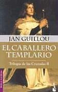 9789875800427: El Caballero Templario: Trilogia de las Cruzades II (Novela Historica)