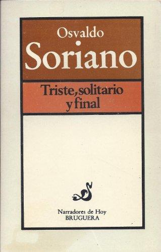 9789875800465: Triste, Solitario y Final