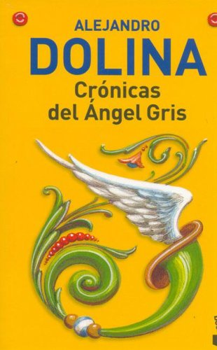 9789875801608: Cronicas del Angel Gris (Spanish Edition)