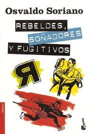 9789875802629: Rebeldes, Soñadores Y Fugitivos