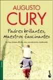 9789875803084: PADRES BRILLANTES, MAESTROS FASCINANTES (Spanish Edition)