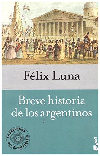 9789875803565: Breve Historia De Los Argentinos (B)