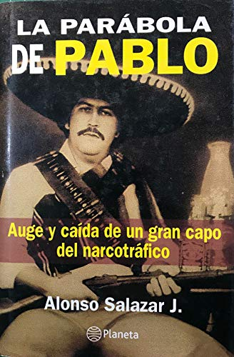 9789875805132: La Parábola De Pablo Escobar