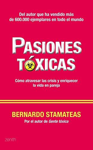 9789875806047: PASIONES TOXICAS