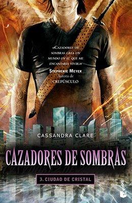 9789875807129: Cazadores de sombras 3 : ciudad de cristal
