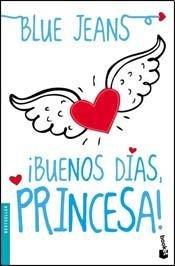 9789875807297: Buenos Dias Princesa! (B)