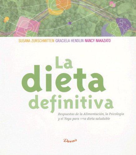 9789875820043: La Dieta Definitiva/the Definitive Diet (Calidad De Vida) (Spanish Edition)