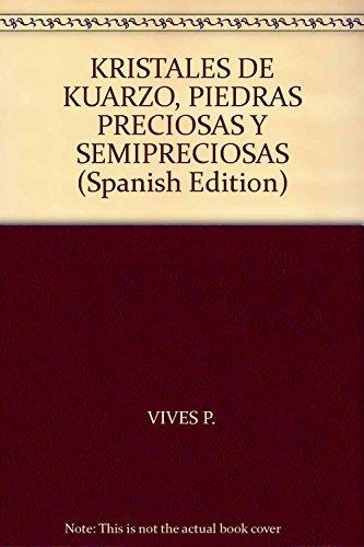 KRISTALES DE KUARZO, PIEDRAS PRECIOSAS Y SEMIPRECIOSAS: P., VIVES