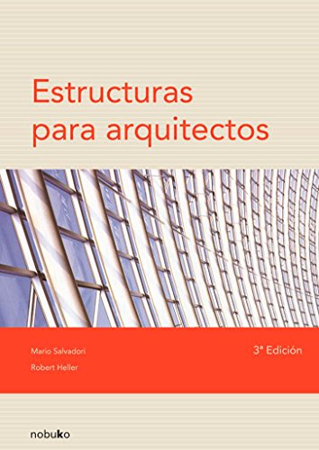 9789875840058: Estructuras para arquitectos / Structures in Architecture (Spanish Edition)