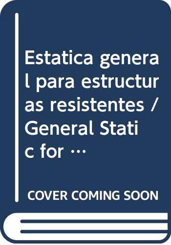 Estatica general para estructuras resistentes / General Static for Resistant Structures (Spanish Edition) (9789875842342) by Avenburg; Esposito
