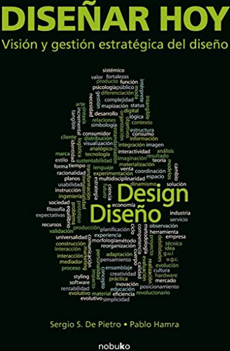9789875842915: Disenar hoy / Design Today: Vision Y Gestion Estrategica Del Diseno / Vision and Strategic Management of Design (Spanish Edition)