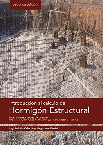 Introducción al cálculo de hormigón estructural: Rodolfo Orler/Hugo Donini