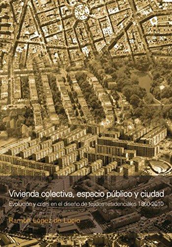 9789875845008: Vivienda colectiva, espacio publico y ciudad