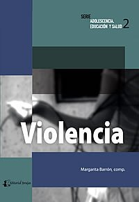 9789875910607: Violencia/ Violence (Adolescencia, Educacion Y Salud/ Adolescents, Education and Health) (Spanish Edition)