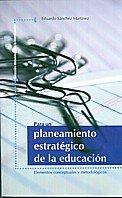 PARA UN PLANEAMIENTO ESTRATEGICO DE LA EDUCACION: SANCHEZ