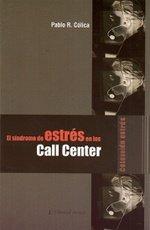 9789875911949: Sindrome De Estres En Los Call Center El