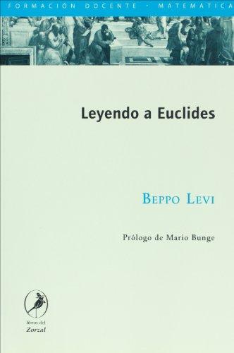 9789875990203: Leyendo a Euclides. Formacion Docente (Spanish Edition)