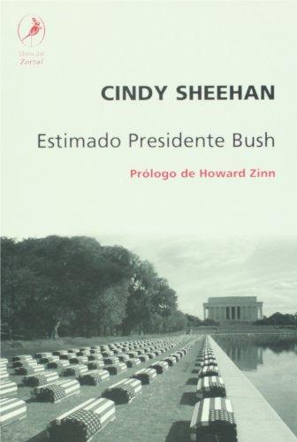 9789875990210: Estimado presidente Bush (Spanish Edition)