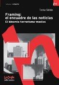 9789876010283: Framing: El Encuadre De Las Noticias