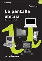 9789876010498: PANTALLA UBICUA, LA (Spanish Edition)