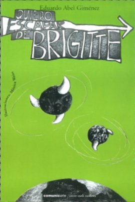 Quiero escapar de Brigitte: Abel Gimenez, Eduardo