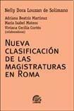 9789876030373: Nueva Clasificación De Las Magistraturas En Roma