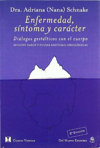 9789876090476: Enfermedad, Sintoma Y Caracter