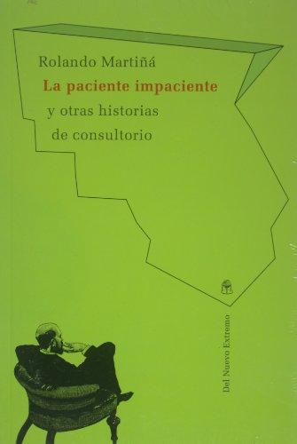 9789876091435: La paciente impaciente y otras historias de consultorio