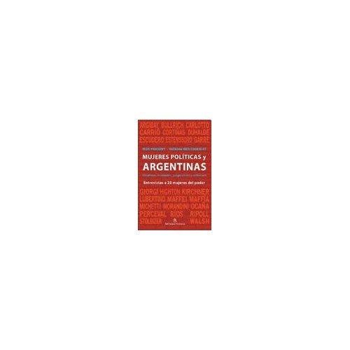 9789876091602: Mujeres politicas y ARGENTINAS (Spanish Edition)