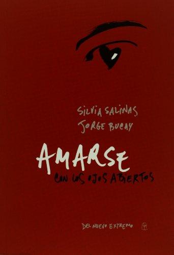 9789876092043: Amarse Con Los Ojos Abiertos