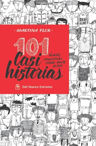 9789876092609: 101 Casi historias (Spanish Edition)