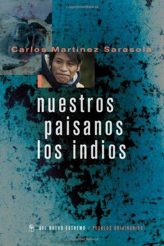 9789876092746: Nuestros paisanos los indios (Spanish Edition)