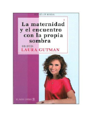 9789876092982: La maternidad y el encuentro con la propia sombra (Spanish Edition)