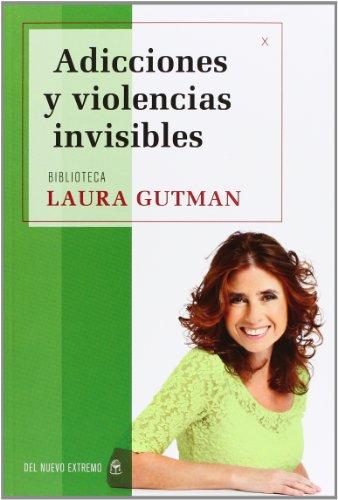9789876093385: ADICCIONES Y VIOLENCIAS INVISIBLES