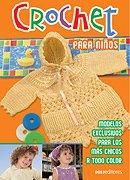 9789876100854: Crochet para ninos/ Crochet for Children (Spanish Edition)