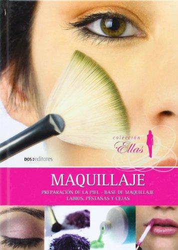 9789876101141: Maquillaje/ Make Up: Preparacion de la piel, base de maquillaje, Labios, pestanas y cejas (Ellas) (Spanish Edition)