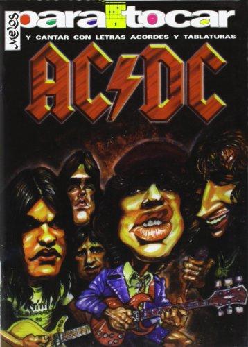 9789876110495: AC/DC - Cancionero (Letras y Acordes) para Guitarra
