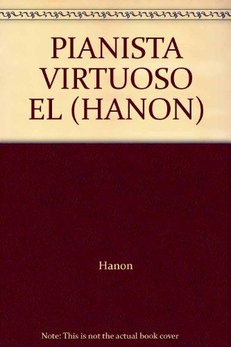 9789876110938: PIANISTA VIRTUOSO EL (HANON)