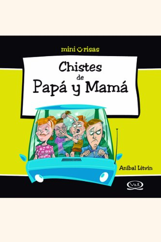 9789876120425: Chistes de papa y mama/ Jokes About Dad And Mom (Mini Risas/ Mini Laughter) (Spanish Edition)