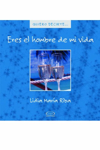 9789876120678: Eres el hombre de mi vida/ You're the man of my life (Spanish Edition)