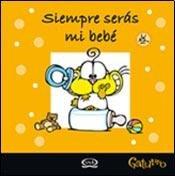 SIEMPRE SERAS MI BEBE - GATURRO (Spanish: NIK