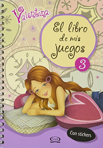 9789876121453: Valentina el libro de mis juegos/ Valentina The Book Of My Games (Spanish Edition)